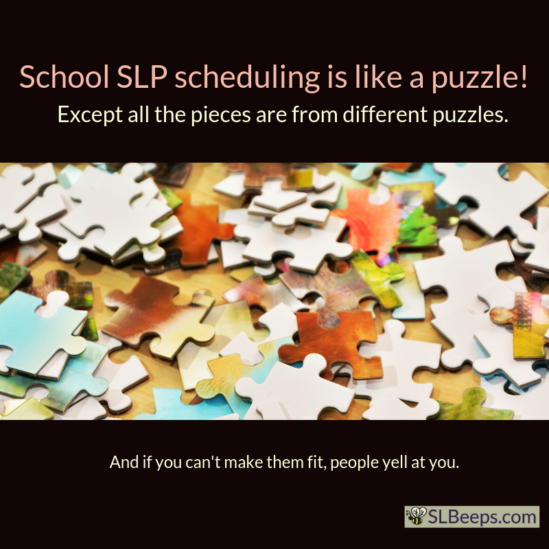 image of jigsaw puzzle pieces. SLP Scheduling is like a puzzle! except all the pieces are from different puzzles, and if you can't make them fit people yell at you.